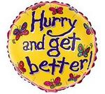 Hurry and get better Mylar Balloon